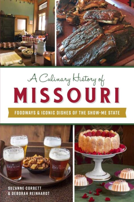 Book cover of A Culinary History of Missouri